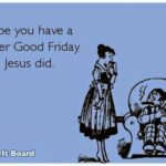 Funny Good Friday Quotes Twitter