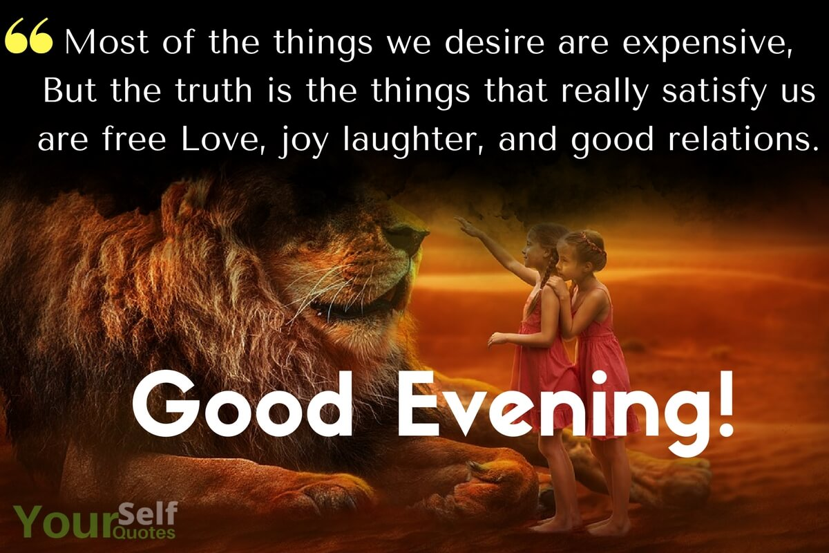 Good Evening Quotes For Friends Tumblr