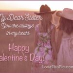 Happy Valentines Day Sister Quotes Pinterest