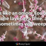 Life Is Like An Onion Quote Pinterest