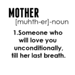 Mother Love Quotes and Sayings Tumblr