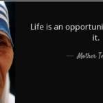 Mother Teresa Quotes On Life Is An Opportunity Twitter
