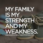 My Family Is My Strength Quotes Facebook