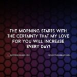 My Morning Starts With You Quotes Facebook