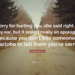 Quotes About Apologizing For Hurting Someone Tumblr