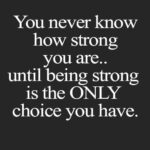 Quotes About Being Strong In Life Twitter