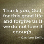 Quotes About Forgiveness by Garrison Keillor