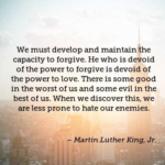 Quotes About Forgiveness by Martin Luther King, Jr.