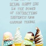 Quotes About Ice Cream And Life Tumblr