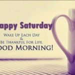 Saturday Good Morning Images And Quotes Twitter