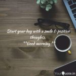 Start Your Day With A Smile And Positive Thoughts Facebook