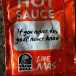 Taco Bell Sauce Quotes Facebook