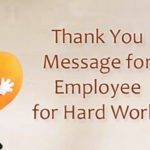 Thank You For Employees Hard Work