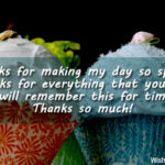 Thank You For Making My Day So Special Quotes Twitter