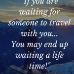 Travel Alone Quotes Facebook