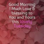 Tuesday Morning Blessing Quotes Twitter
